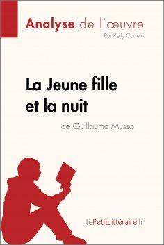 ebook: La Jeune Fille et la nuit de Guillaume Musso (Analyse de l'oeuvre)