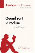 eBook: Quand sort la recluse de Fred Vargas (Analyse de l'oeuvre)