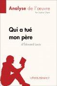 eBook: Qui a tué mon père d'Édouard Louis (Analyse de l'oeuvre)