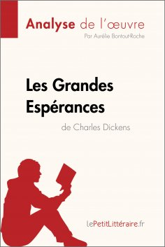 eBook: Les Grandes Espérances de Charles Dickens (Analyse de l'oeuvre)