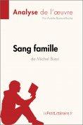 ebook: Sang famille de Michel Bussi (Analyse de l'oeuvre)