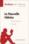 ebook: La Nouvelle Héloïse de Jean-Jacques Rousseau (Analyse de l'oeuvre)