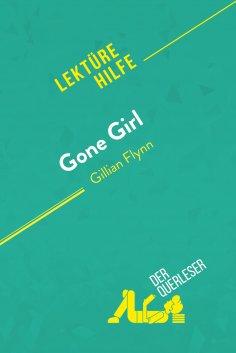 eBook: Gone Girl von Gillian Flynn (Lektürehilfe)
