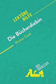 ebook: Die Bücherdiebin von Markus Zusak (Lektürehilfe)