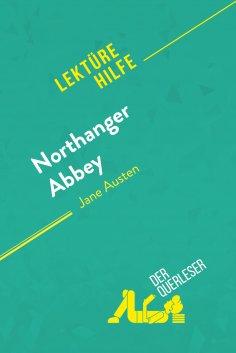 eBook: Northanger Abbey von Jane Austen (Lektürehilfe)