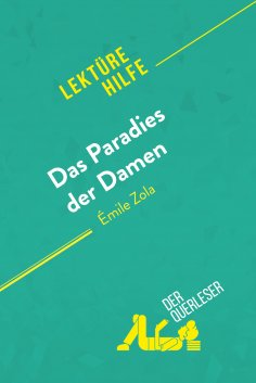 eBook: Das Paradies der Damen von Émile Zola (Lektürehilfe)