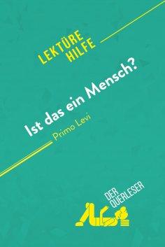 eBook: Ist das ein Mensch? von Primo Levi (Lektürehilfe)