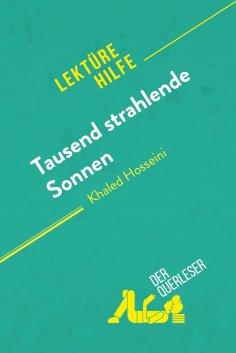 ebook: Tausend strahlende Sonnen von Khaled Hosseini (Lektürehilfe)