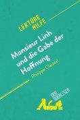 ebook: Monsieur Linh und die Gabe der Hoffnung von Philippe Claudel (Lektürehilfe)