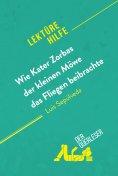 eBook: Wie Kater Zorbas der kleinen Möwe das Fliegen beibrachte von Luis Sepúlveda (Lektürehilfe)