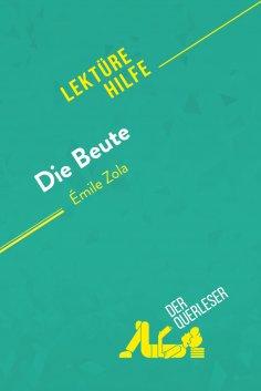ebook: Die Beute von Émile Zola (Lektürehilfe)