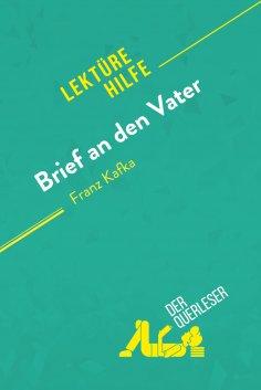 eBook: Brief an den Vater von Franz Kafka (Lektürehilfe)