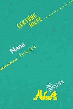 eBook: Nana von Émile Zola (Lektürehilfe)