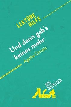 eBook: Und dann gab's keines mehr von Agatha Christie (Lektürehilfe)