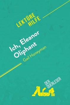 ebook: Ich, Eleanor Oliphant von Gail Honeyman (Lektürehilfe)