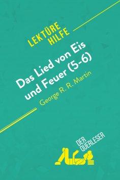 ebook: Das Lied von Eis und Feuer (5-6) von George R. R. Martin (Lektürehilfe)