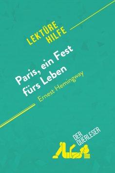 eBook: Paris, ein Fest fürs Leben von Ernest Hemingway (Lektürehilfe)