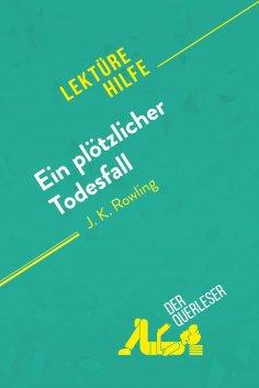 ebook: Ein plötzlicher Todesfall von J. K. Rowling (Lektürehilfe)