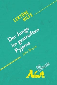 ebook: Der Junge im gestreiften Pyjama von John Boyne (Lektürehilfe)