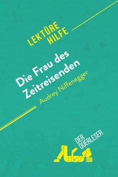 eBook: Die Frau des Zeitreisenden von Audrey Niffenegger (Lektürehilfe)