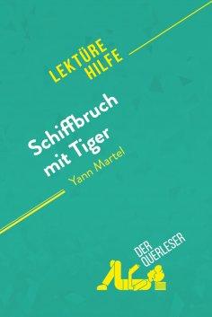 eBook: Schiffbruch mit Tiger von Yann Martel (Lektürehilfe)
