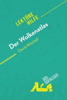 eBook: Der Wolkenatlas von David Mitchell (Lektürehilfe)