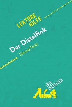 eBook: Der Distelfink von Donna Tartt (Lektürehilfe)