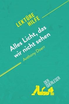 eBook: Alles Licht, das wir nicht sehen von Anthony Doerr (Lektürehilfe)