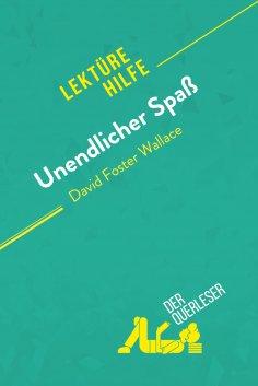 ebook: Unendlicher Spaß von David Foster Wallace (Lektürehilfe)