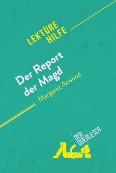 ebook: Der Report der Magd von Margaret Atwood (Lektürehilfe)