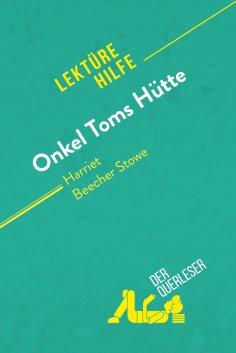 ebook: Onkel Toms Hütte von Harriet Beecher Stowe (Lektürehilfe)
