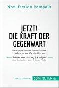 eBook: Jetzt! Die Kraft der Gegenwart. Zusammenfassung & Analyse des Bestsellers von Eckhart Tolle