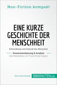 eBook: Eine kurze Geschichte der Menschheit. Zusammenfassung & Analyse des Bestsellers von Yuval Noah Harar