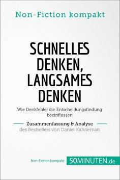 eBook: Schnelles Denken, langsames Denken. Zusammenfassung & Analyse des Bestsellers von Daniel