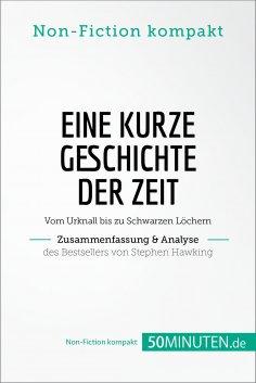 eBook: Eine kurze Geschichte der Zeit. Zusammenfassung & Analyse des Bestsellers von Stephen Hawking