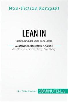 eBook: Lean In. Zusammenfassung & Analyse des Bestsellers von Sheryl Sandberg