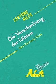 ebook: Die Verschwörung der Idioten von John Kennedy Toole (Lektürehilfe)