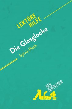 ebook: Die Glasglocke von Sylvia Plath (Lektürehilfe)