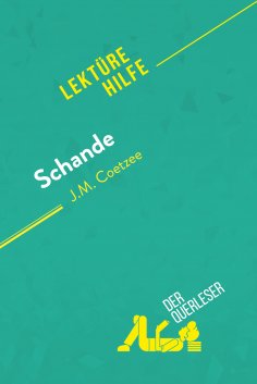 eBook: Schande von J.M. Coetzee (Lektürehilfe)