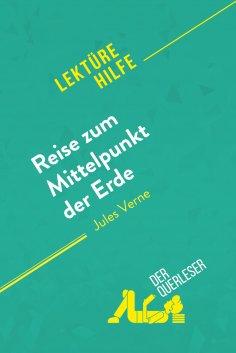 ebook: Reise zum Mittelpunkt der Erde von Jules Verne (Lektürehilfe)