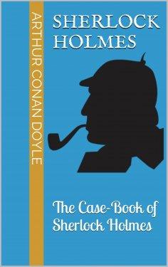 eBook: The Case-Book of Sherlock Holmes
