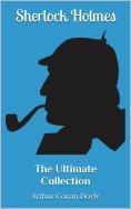 ebook: Sherlock Holmes - The Ultimate Collection