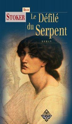 eBook: Le Défilé du serpent