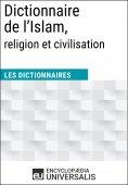eBook: Dictionnaire de l'Islam, religion et civilisation