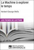eBook: La Machine à explorer le temps d'Herbert George Wells