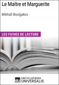 eBook: Le Maître et Marguerite de Mikhaïl Afanassiévitch Boulgakov