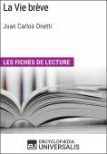 eBook: La Vie brève de Juan Carlos Onetti