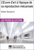 eBook: L'Oeuvre d'art à l'époque de sa reproduction mécanisée de Walter Benjamin