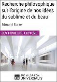 eBook: Recherche philosophique sur l'origine de nos idées du sublime et du beau d'Edmund Burke