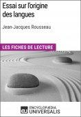 eBook: Essai sur l'origine des langues de Jean-Jacques Rousseau
